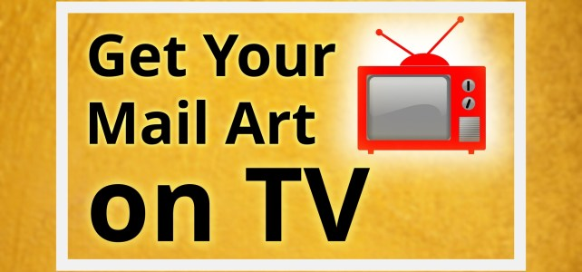 Submit Your Mail Art