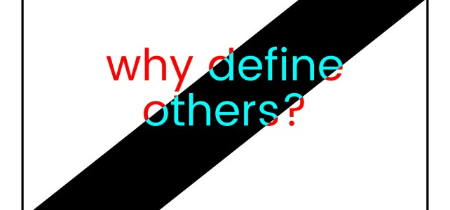 Why Define Others?