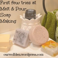 New Hobby  - Soap Making