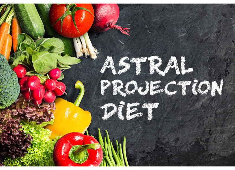 Astral Projection Diet - Raw Foods? Vegan? Foods to Avoid?