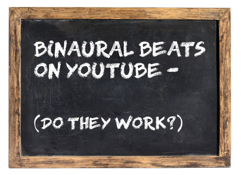 Do the Free Binaural Beats on YouTube Actually Work?