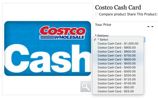 You can buy Costco Cash Cards in amounts from $25 to $1,000 online