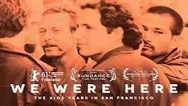 We Were Here movie poster the aids years in san francisco