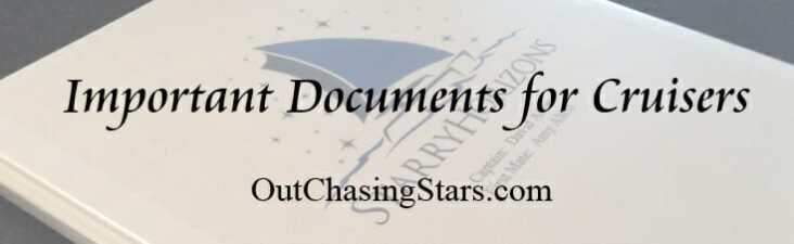 Having all your important documents in one place is important for cruisers - not only for clearing in and out but for emergencies too!