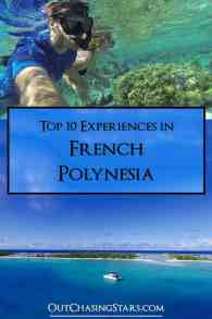 Top 10 Experiences in French Polynesia.