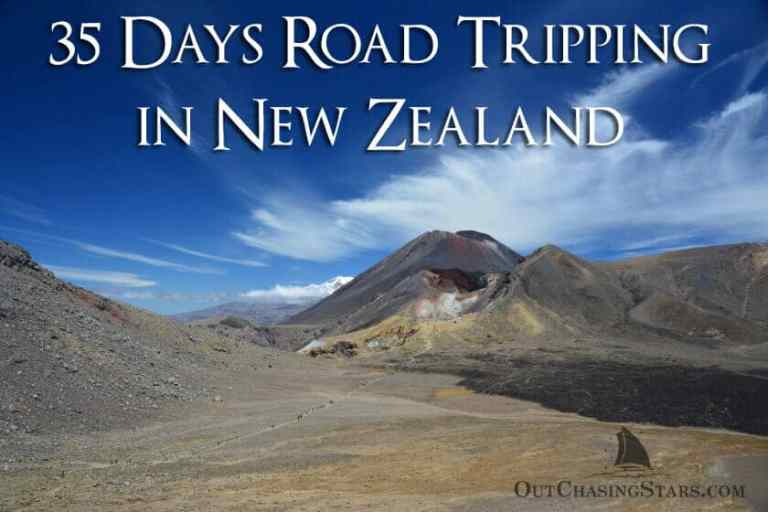 35 Day New Zealand Road Trip:  Tips & Route