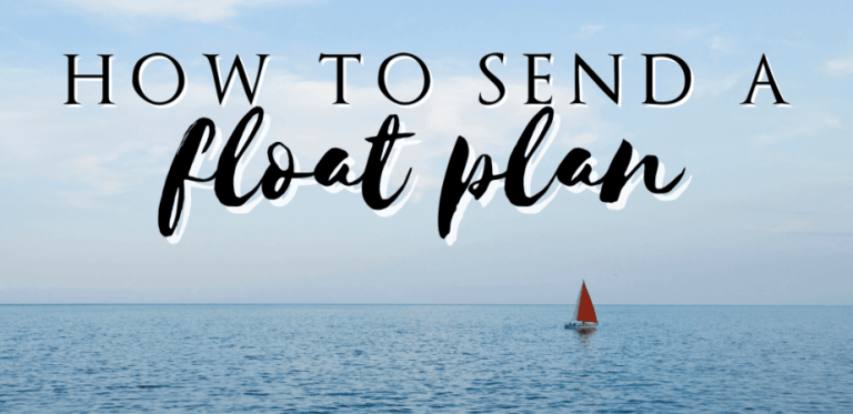 How to Send a Float Plan When Sailing Offshore