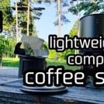 軽量コンパクトなアウトドアコーヒーセット,my coffee set