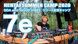 7e【GOA and GOOD VIBESリリース記念キャンプ】Japan,2020.JUL.26, 7:00~8:00