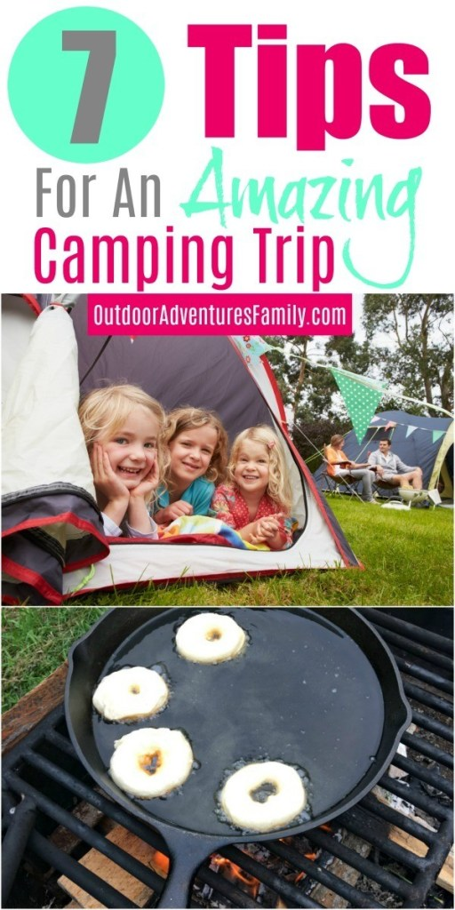 7 camping tips for a successful trip