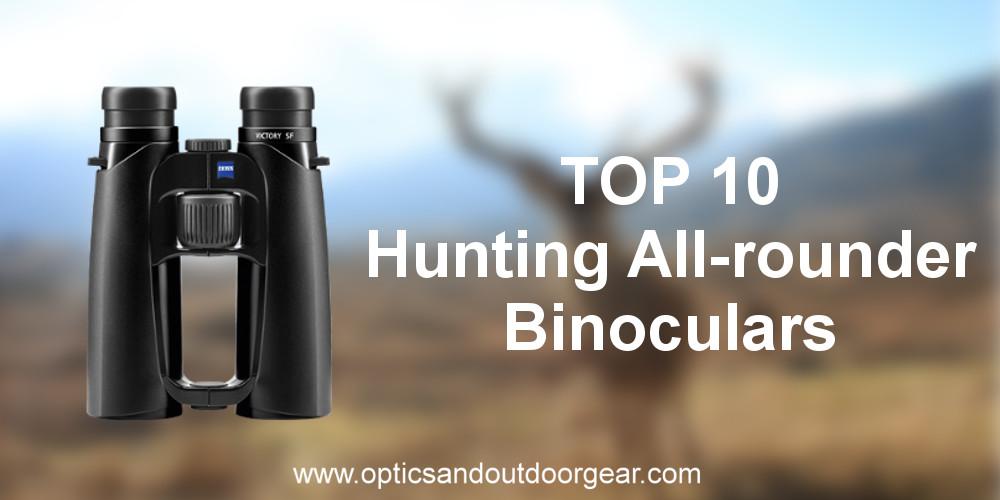 TOP 10 Hunting ALL-round binoculars