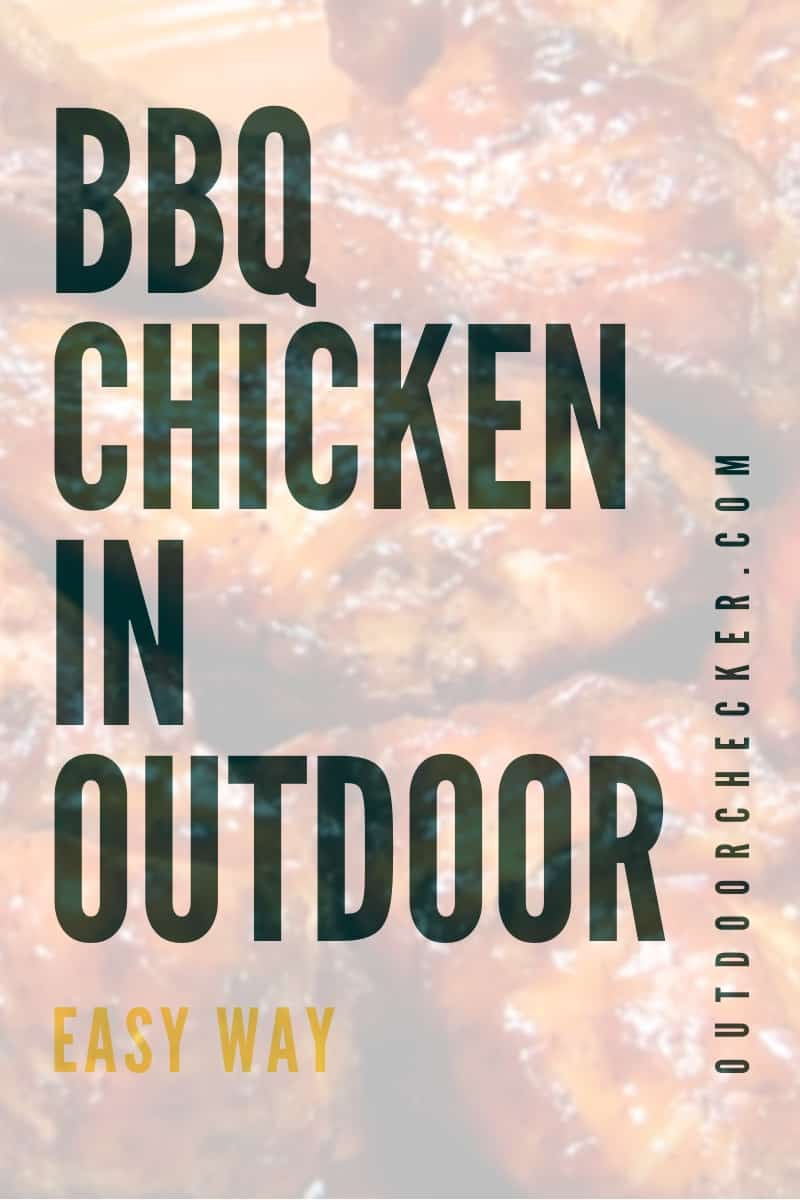 Outdoor BBQ Grilled Chicken Easy Way