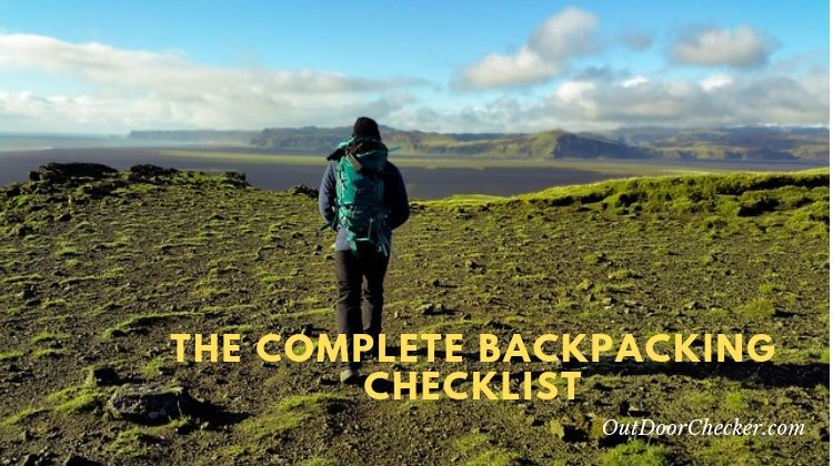 The Complete Backpacking Checklist