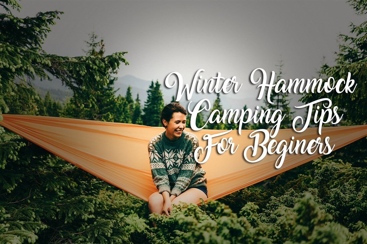 Winter Hammock Camping Tips For Beginners