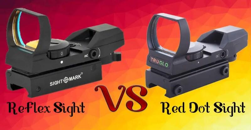 Reflex Sight Vs Red Dot Sight
