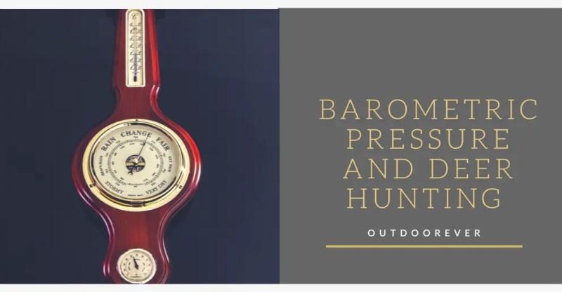 barometric pressure and deer hunting