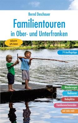 Familientouren in Ober-und Unterfranken