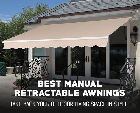 Best Manual Retractable Awnings  OutdoorMancavecom