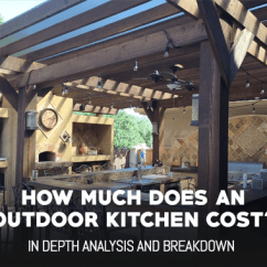 Outdoor Kitchen Cost Luxury Cabinets What Does An Really Outdoormancave Com