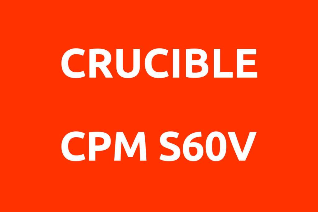 CRUCIBLE-CPM-S60V-Datenblatt