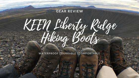 8e72e788a1e0f Gear Review: KEEN Liberty Ridge Hiking Boots   Outdoors & On the Go
