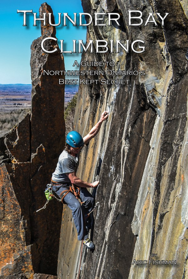Thunder Bay Climbing Guide Book Outdoor Skills And Thrills