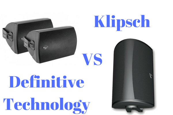 Definitive Technology vs Klipsch Outdoor Speakers | Outdoor