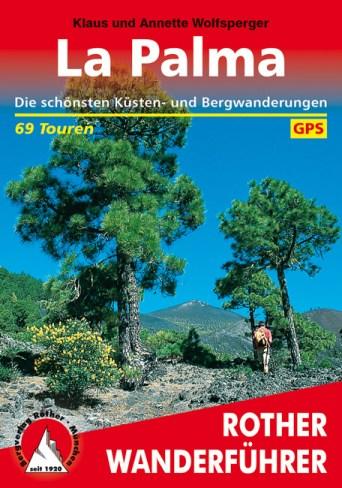 Rother Wanderführer La Palma (Buchbesprechung)