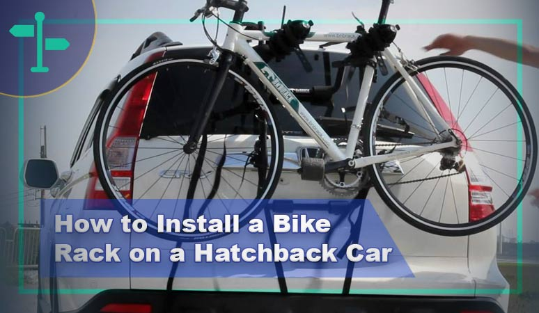How to Install a Bike Rack on a Hatchback Car