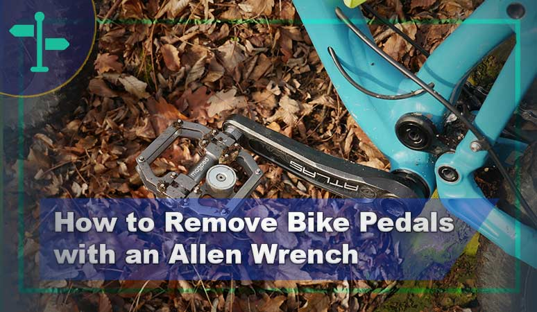 How to Remove Bike Pedals with an Allen Wrench