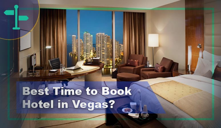 Best Time to Book Hotel in Vegas