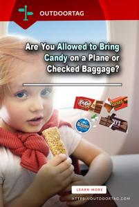 Can You Bring Candy on a Plane Carry-on or Checked Baggage? 1