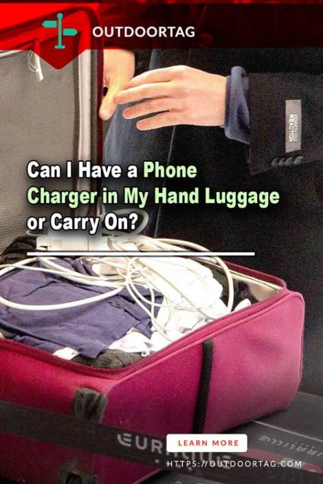 Can I Have a Phone Charger in My Hand Luggage or Carry On?