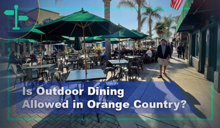 Is Outdoor Dining Allowed in Orange Country?