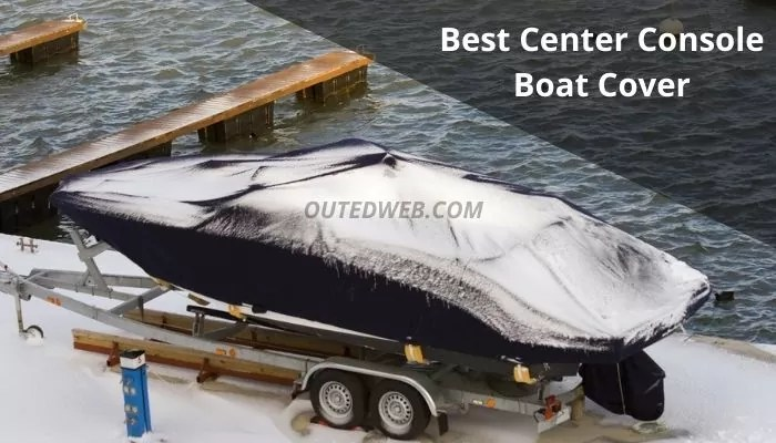 Best Center Console Boat Cover