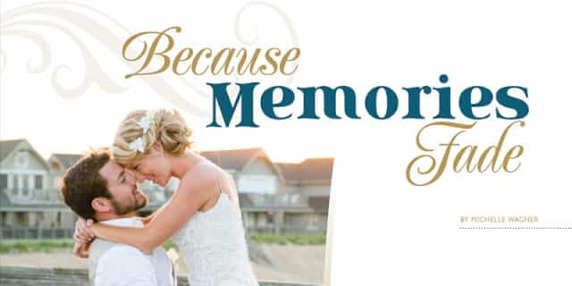 Because memories fade obx wedding photography wedding guide wedding guide to the outer banks photography 2017 junglespirit Gallery
