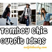 tomboy chic outfit ideas