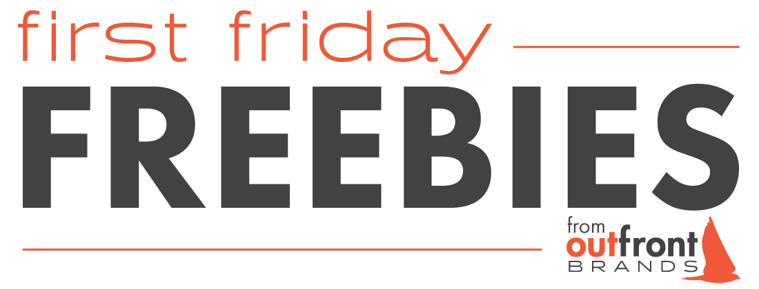 OFB First Friday Freebies