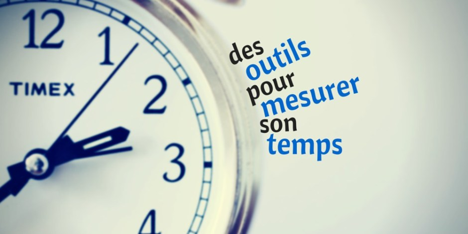 Des outils pour mesurer son temps