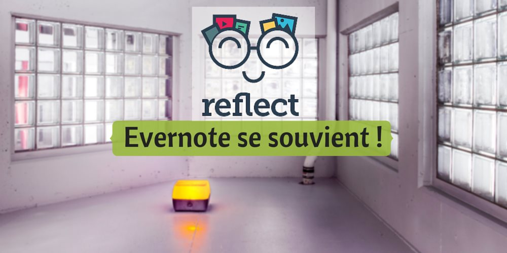 Reflect – Evernote se souvient