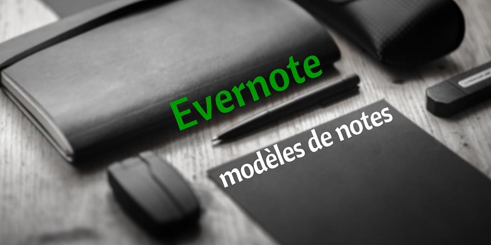 Evernote, modèles de notes