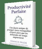 productivité parfaite livre méthode