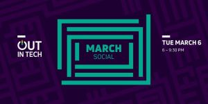 Out in Tech Portland // March Social @ Crush Bar | Portland | OR | United States