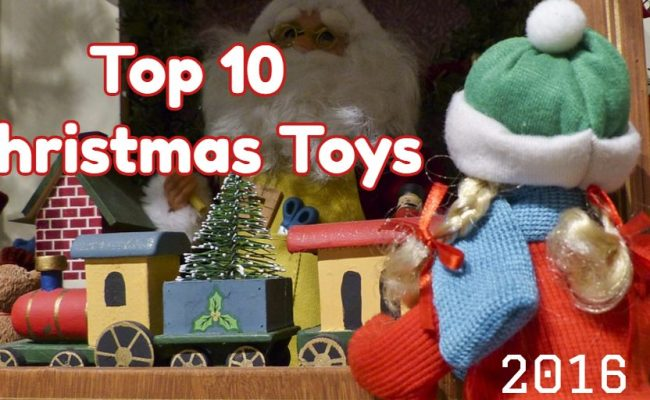 Top 10 Christmas Toys Hottest Toys For Christmas 2017