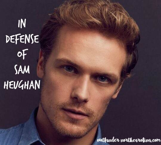 In Defense of Sam Heughan