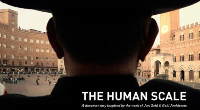 The Human Scale | via Sustainable Cities Collective
