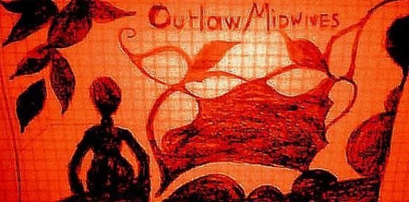 Outlaw Midwives