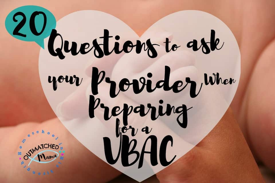 20 Questions to Ask Your Provider to Set Yourself up for a Successful VBAC
