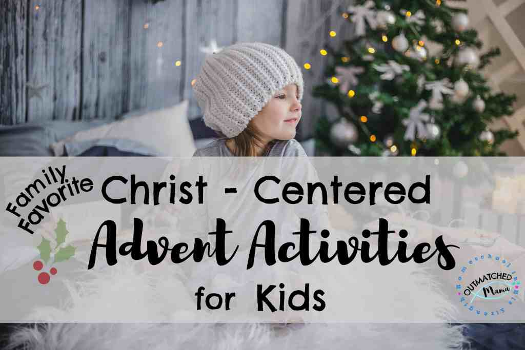 Christ Centered Advent Activities