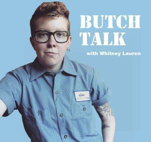 New podcast explores female and queer masculinity